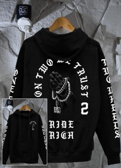 Ride Rich Trust No Other Motorcycle Hoodie